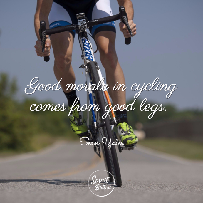 Good morale in cycling comes from good legs