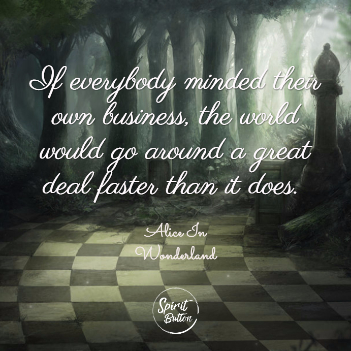 25 Alice In Wonderland Quotes On Being True To Yourself ...