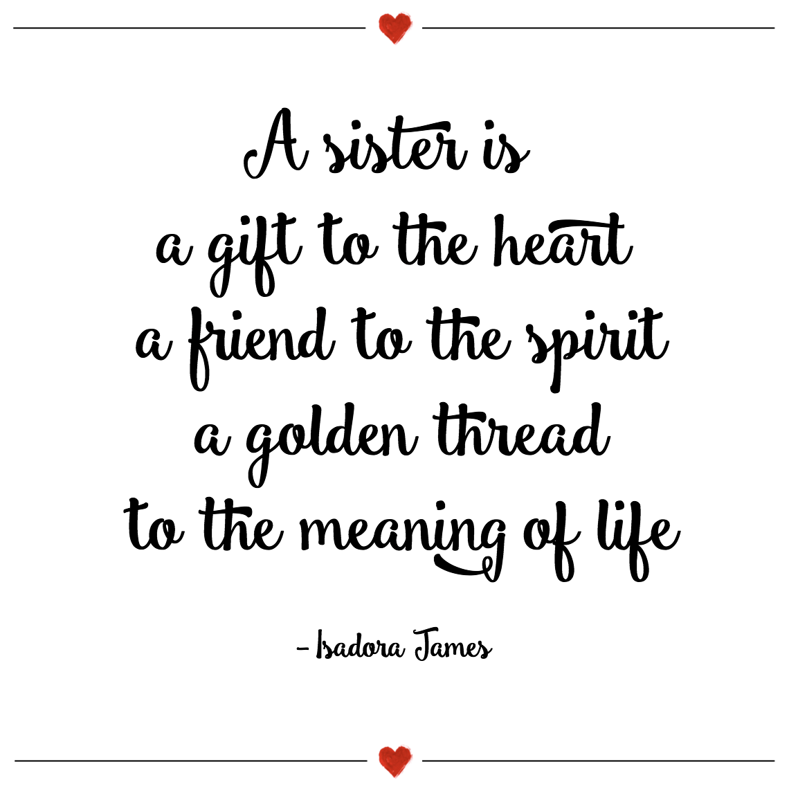 A Sister Is A Gift To The Heart A Friend To The Spirit A Golden