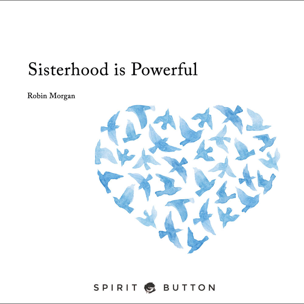 Sisterhood is powerful – robin morgan.jpg