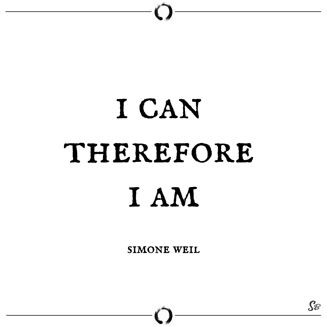 I can therefore i am simone weil - short quotes