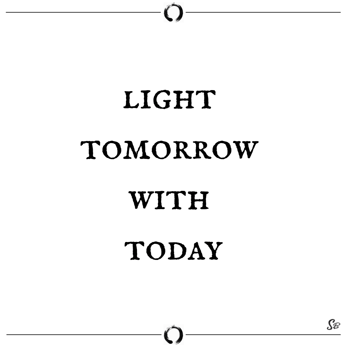 Light tomorrow with today elizabeth barrett
