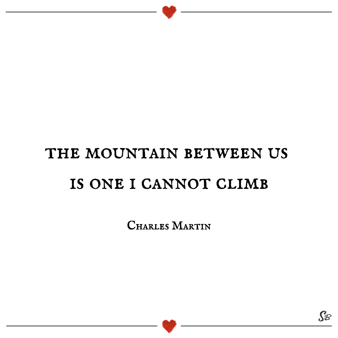 The mountain between us is one i cannot climb charles martin