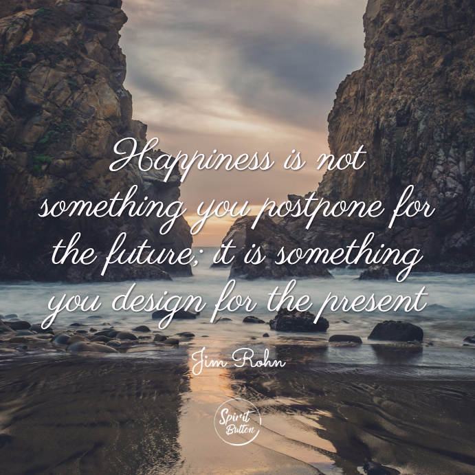 60 Quotes On Happiness That Will Make You Smile Spirit Button Custom Quotes About Happy Leaving