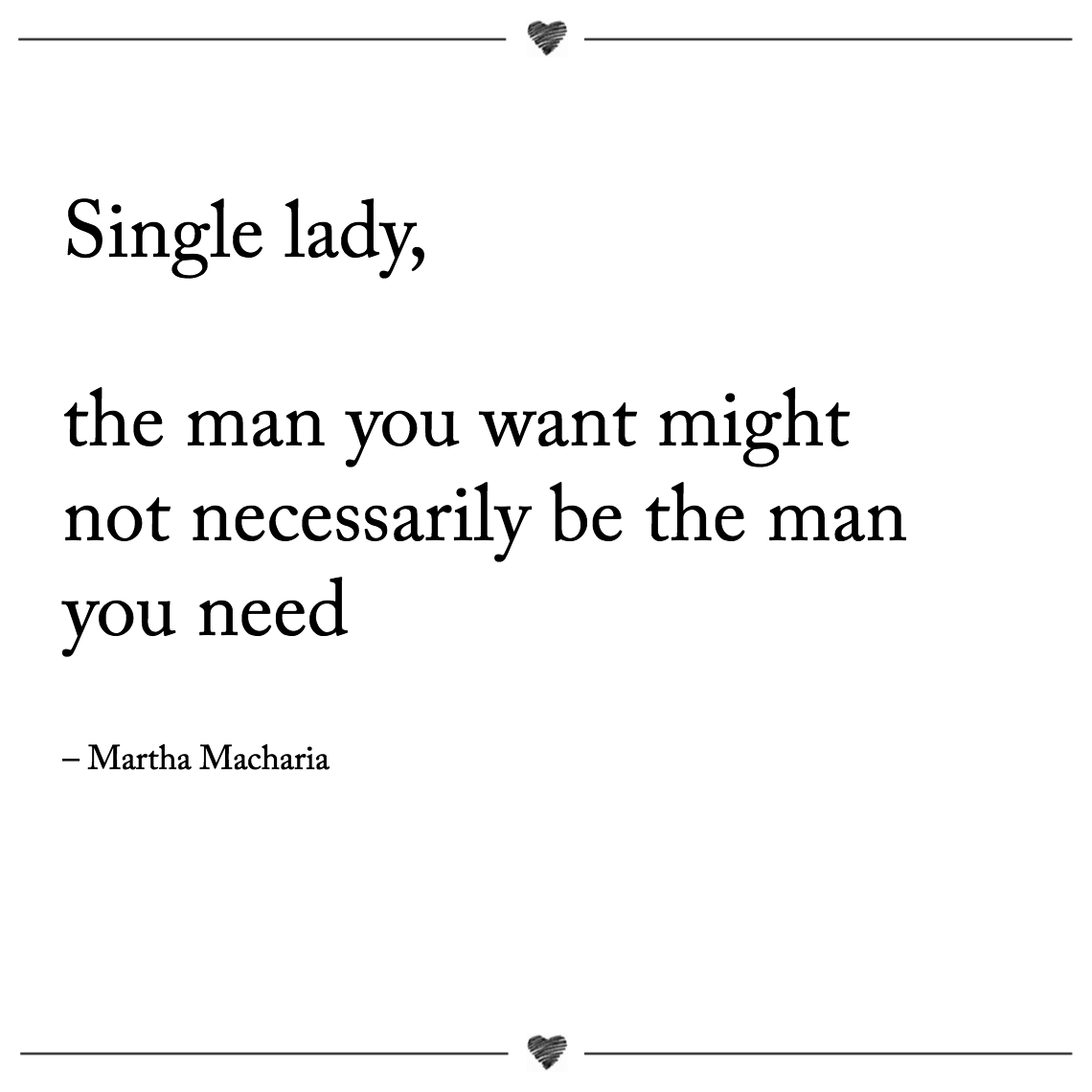 Single lady, the man you want might not necessarily be the man you need martha macharia (1)