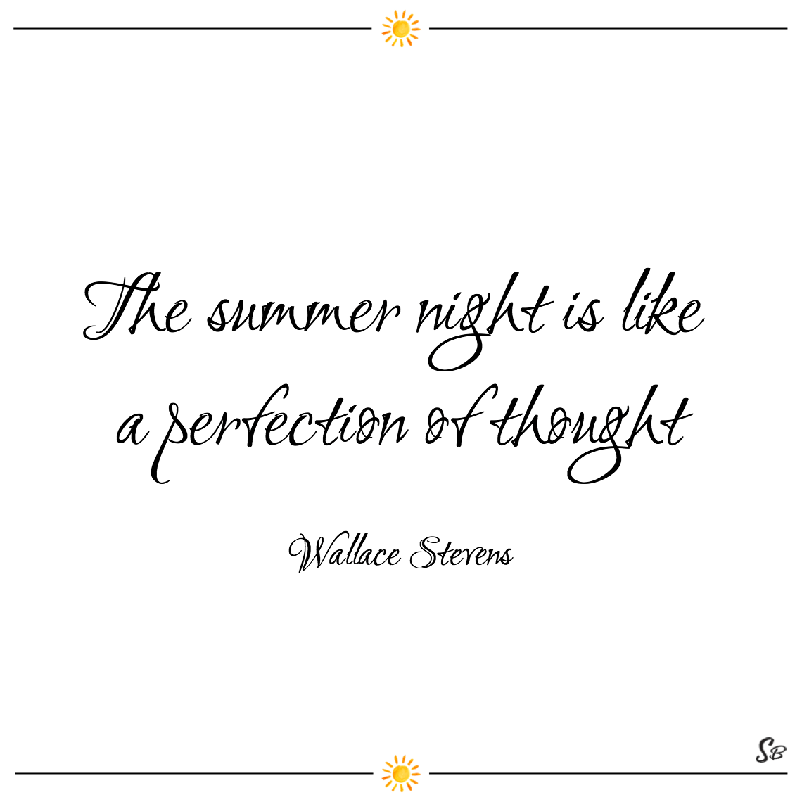 The summer night is like a perfection of thought wallace stevens