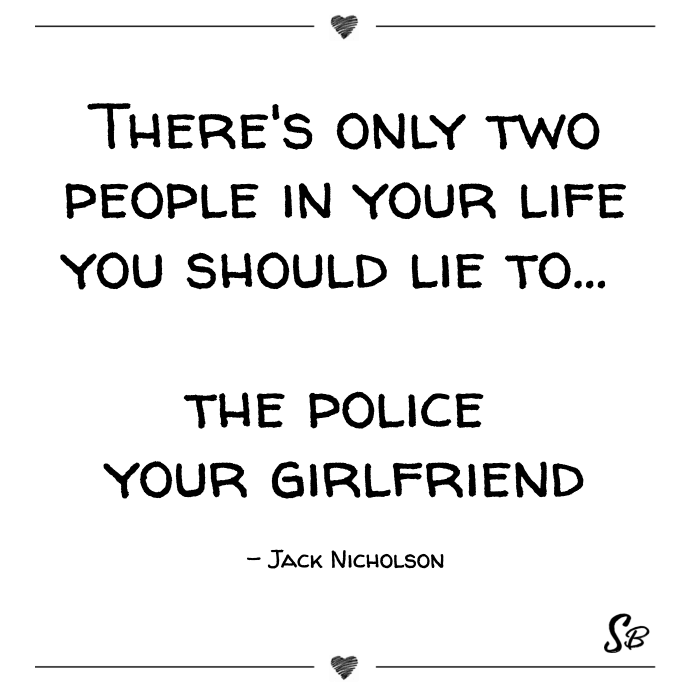 how to lie to your girlfriend