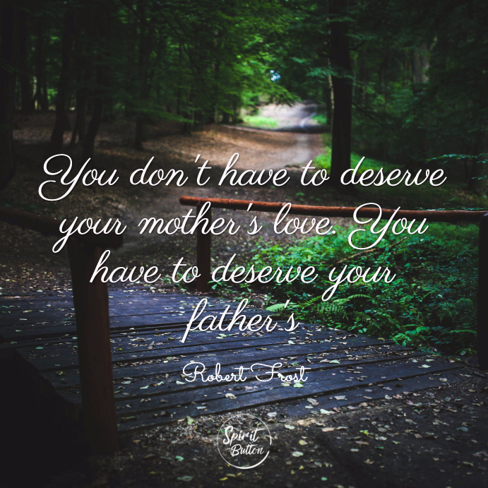60 Perfect Father's Day Quotes For Your Dad Spirit Button Mesmerizing Father Love Quotes