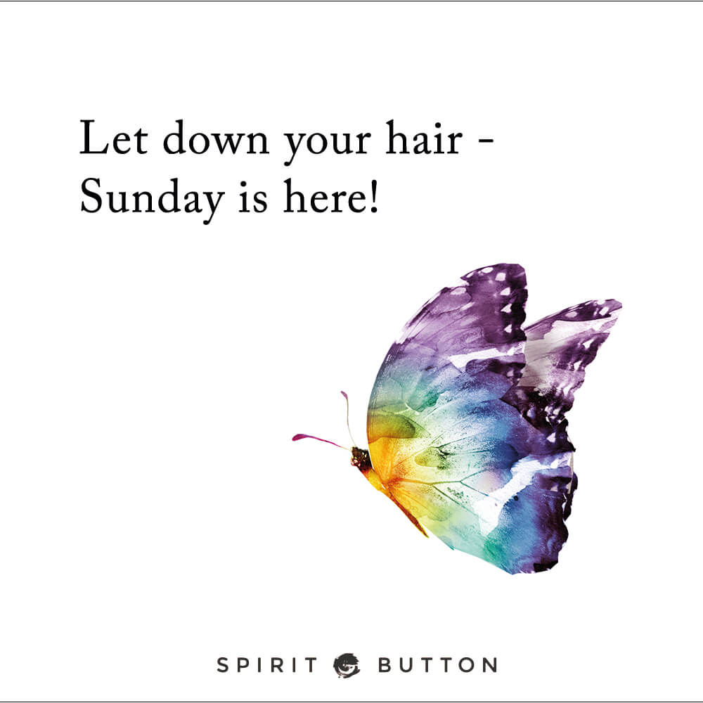 Let down your hair sunday is here!