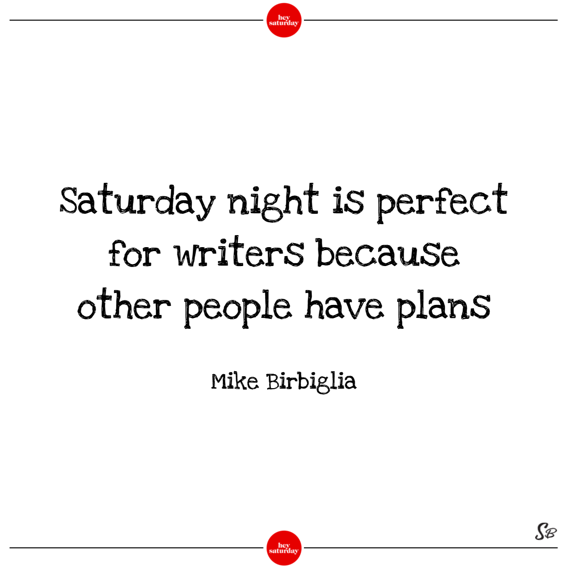 Saturday Night Quotes Party Wwwtopsimagescom