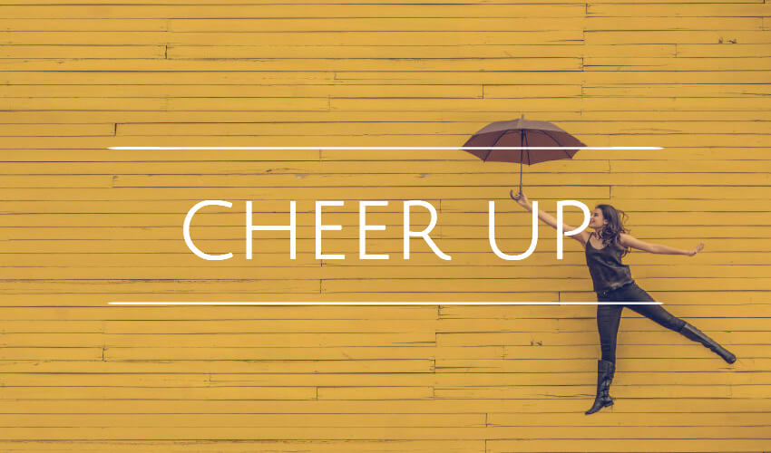 Cheer up quotes