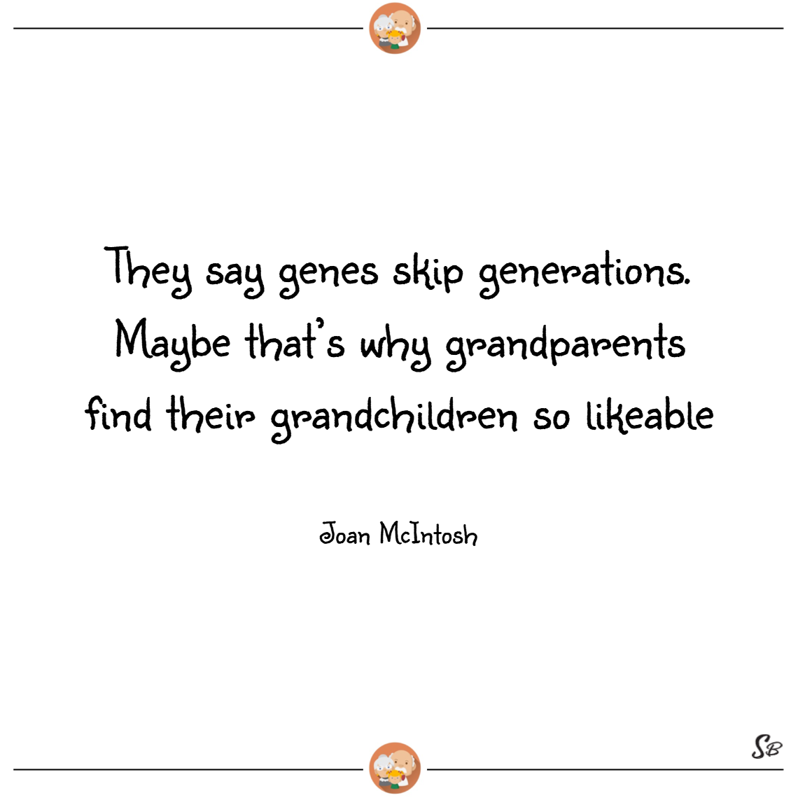 31 Heart-Warming Grandparent and Grandchild Quotes | Page 18 ...