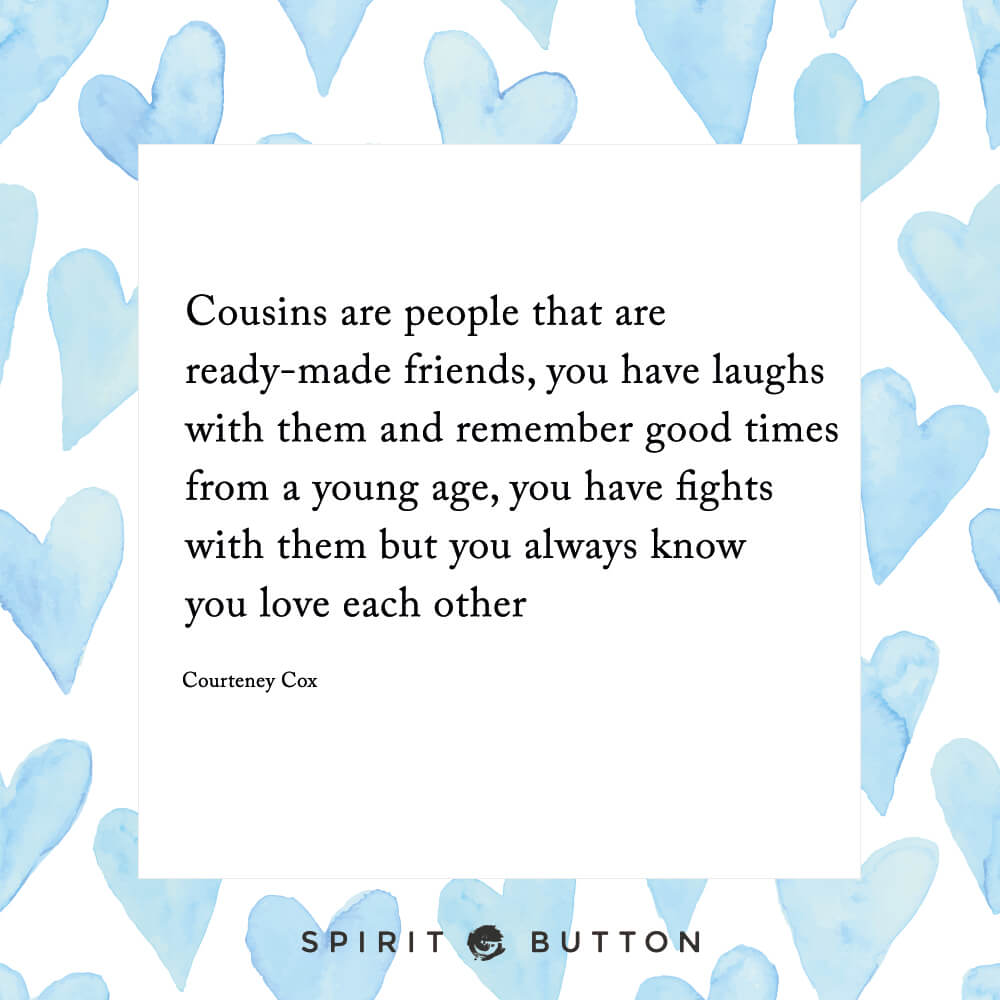 Good Quotes About Love And Friendship 31 Beautiful Cousins Quotes On Family And Friendship  Page 9 Of