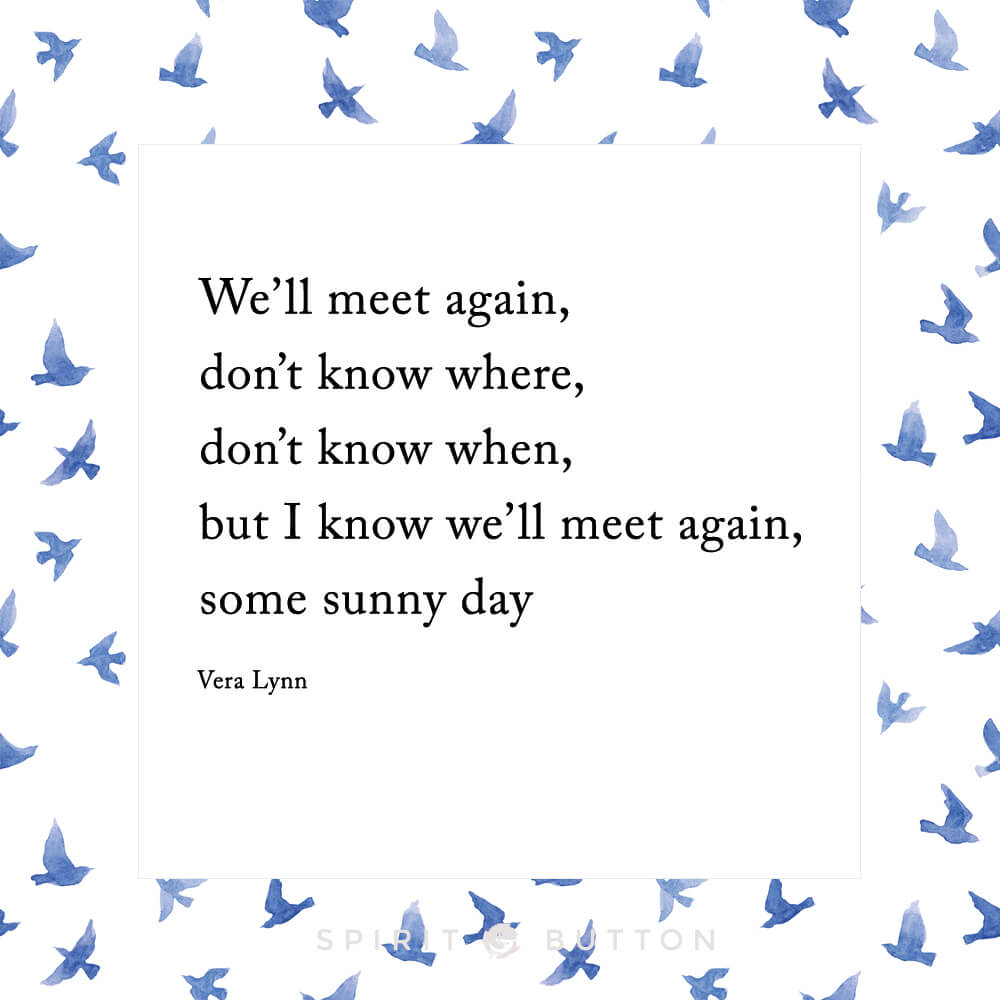 some sunny day well meet again by vera