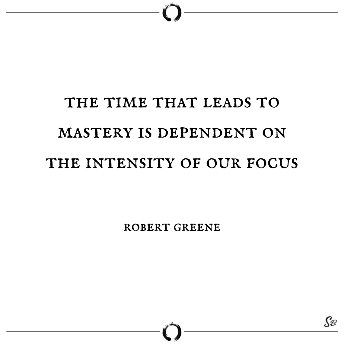 The time that leads to mastery is dependent on the