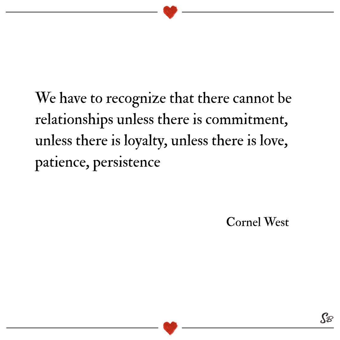 We have to recognize that there cannot be relation