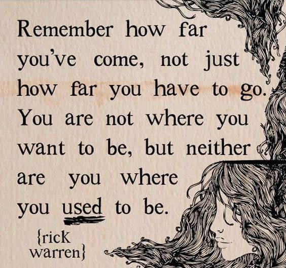 how far you've come