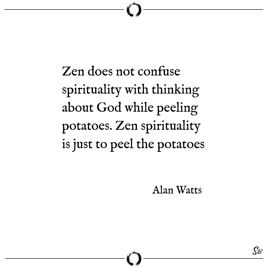 Zen does not confuse spirituality with thinking ab