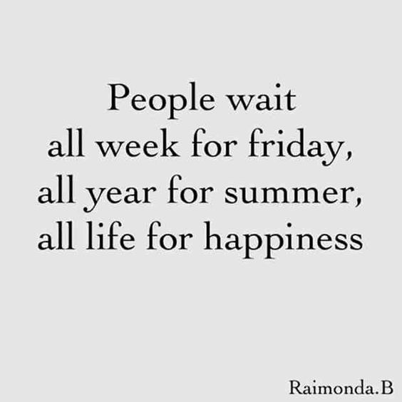 Top Friday Quotes. Friday Happiness