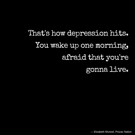 afraid depression quotes