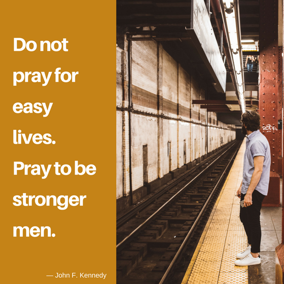 pray to be stronger strength quotes