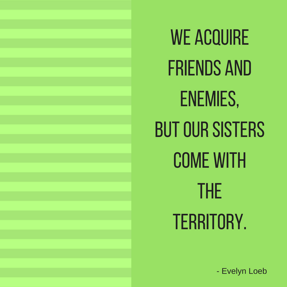 81 Sister Quotes That Perfectly Describe Your Sister | Spirit Button