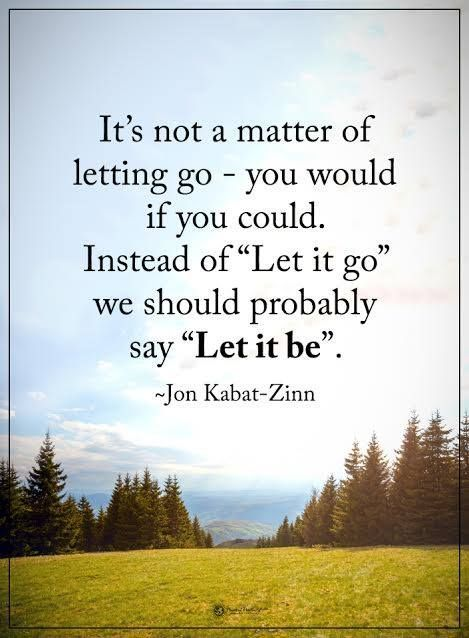 let it be letting go