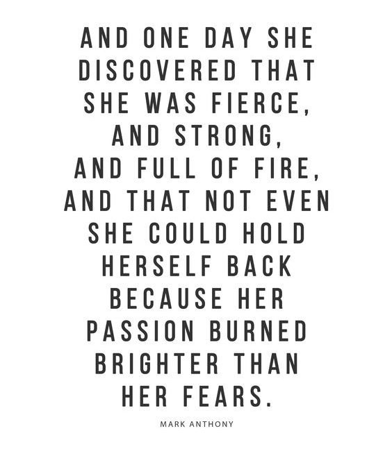 she discovered fierce and strong women quotes